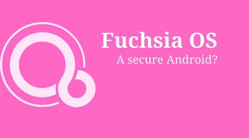 What is Fuchsia OS